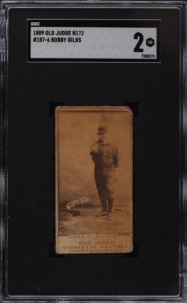 1887 N172 Old Judge Bobby Gilks #187-6 SGC 2 GD - Image 1