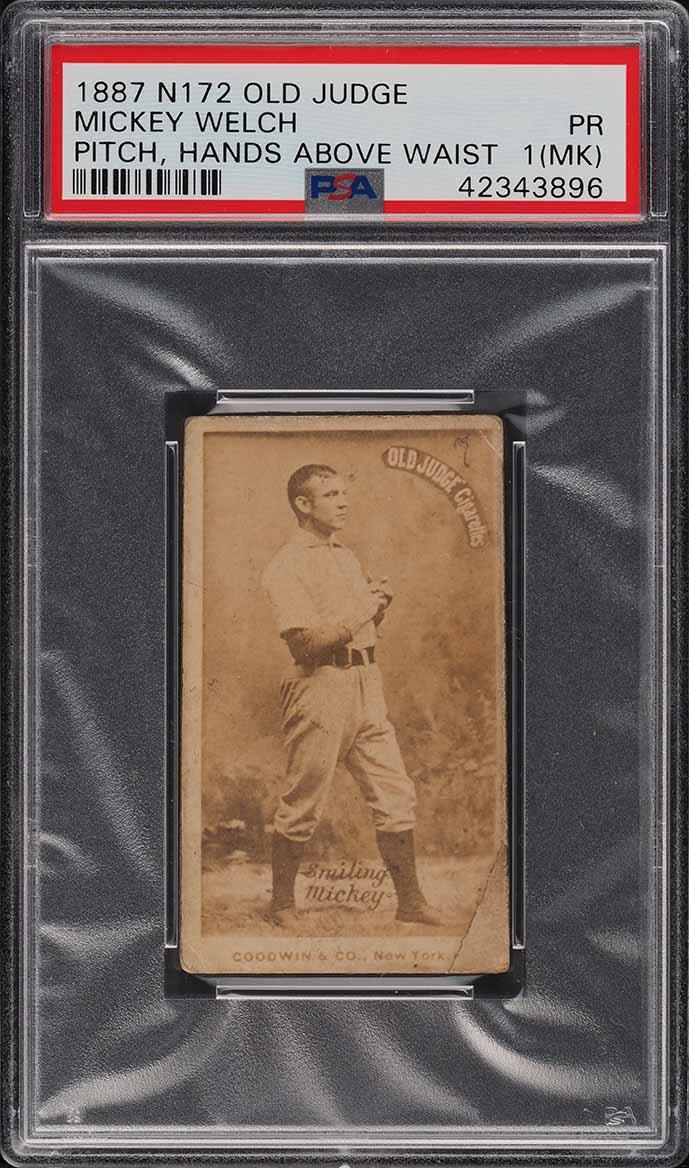 1887 N172 Old Judge Mickey Welch PITCH, HANDS ABOVE WAIST PSA 1(mk) PR - Image 1