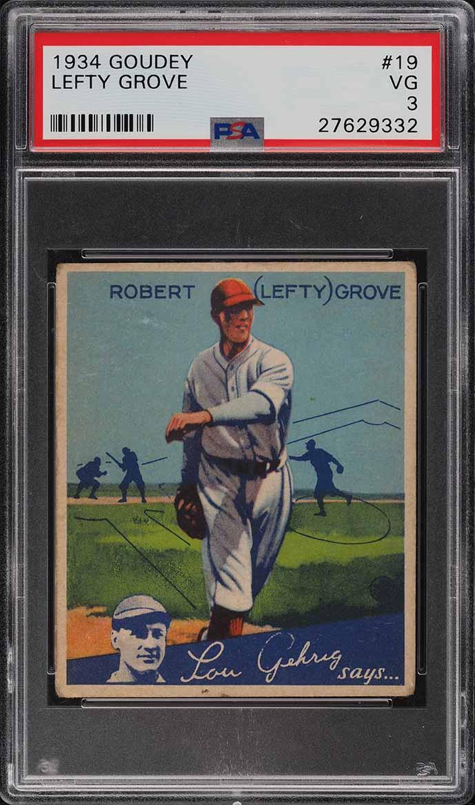 1934 Goudey Lefty Grove #19 PSA 3 VG  - Image 1