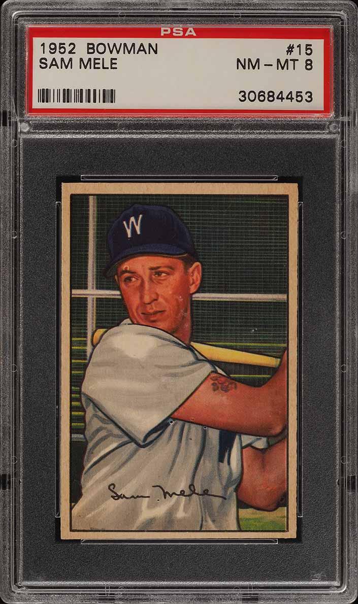 1952 Bowman SETBREAK Sam Mele #15 PSA 8 NM-MT (PWCC) - Image 1