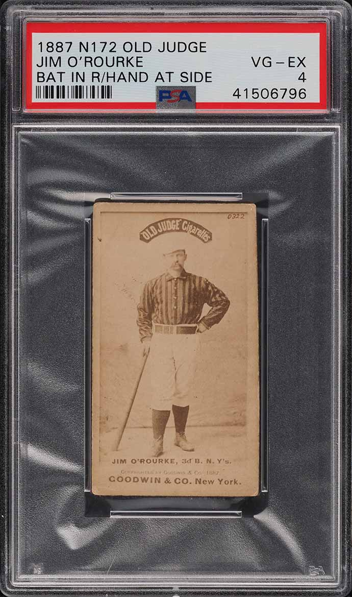 1887 N172 Old Judge Jim O'Rourke BAT IN RIGHT, HAND AT SIDE PSA 4 VGEX - Image 1
