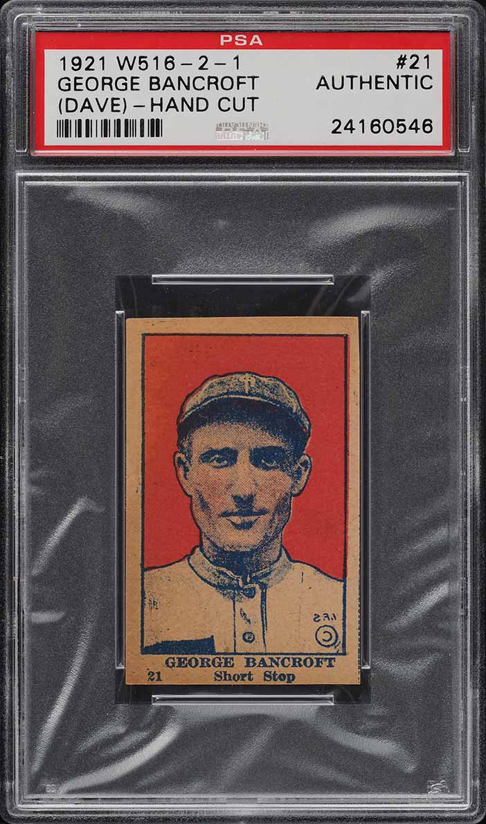 1921 W516-2-1 Strip Card George Bancroft #21 PSA Auth - Image 1