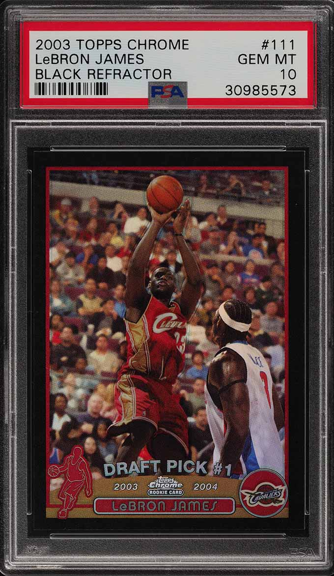 2003 Topps Chrome Black Refractor LeBron James ROOKIE RC /500 #111 PSA 10 (PWCC) - Image 1