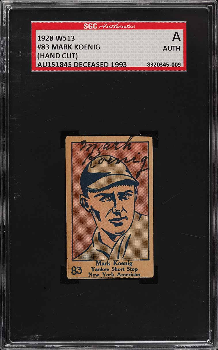 1928 W513 Strip Card Mark Koenig AUTO #83 SGC Auth - Image 1