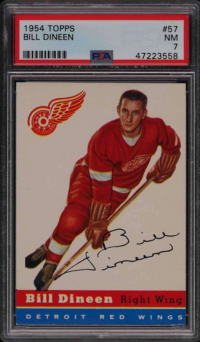 1954 Topps Hockey Bill Dineen #57 PSA 7 NRMT - Image 1