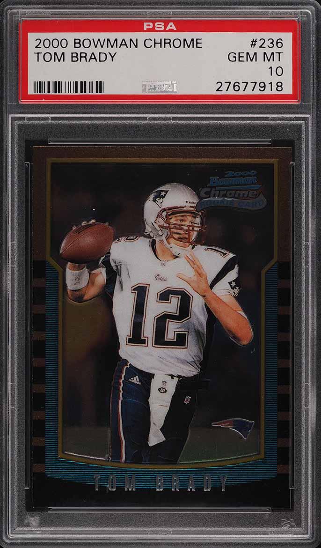 2000 Bowman Chrome Tom Brady ROOKIE RC #236 PSA 10 GEM MINT - Image 1
