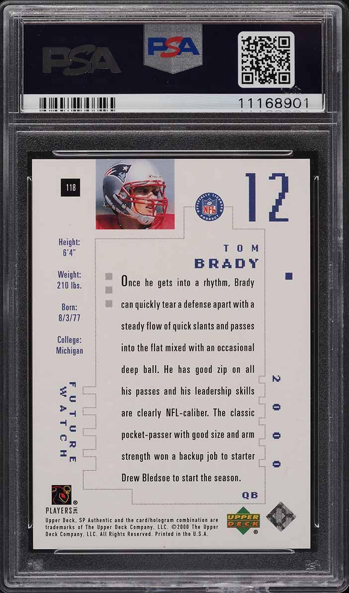 2000 SP Authentic Tom Brady ROOKIE RC /1250 #118 PSA 10 GEM MINT - Image 2