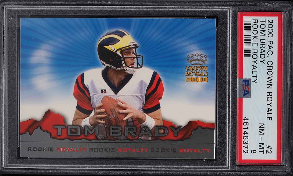 2000 Pacific Crown Royale Royalty Tom Brady ROOKIE RC #2 PSA 8 NM-MT - Image 1