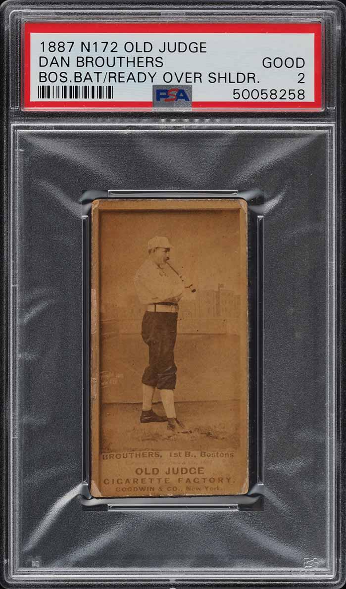 1887 N172 Old Judge Dan Brouthers BOSTON, BAT READY OVER SHOULDER PSA 2 - Image 1