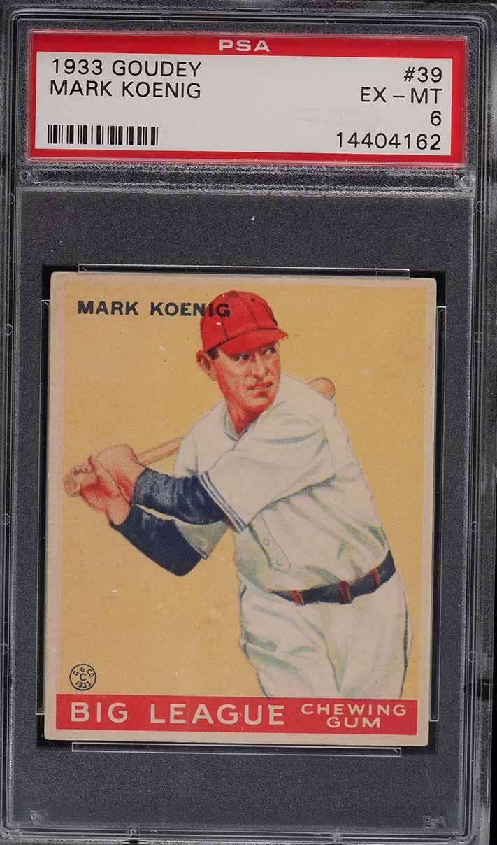 1933 Goudey Mark Koenig #39 PSA 6 EXMT - Image 1
