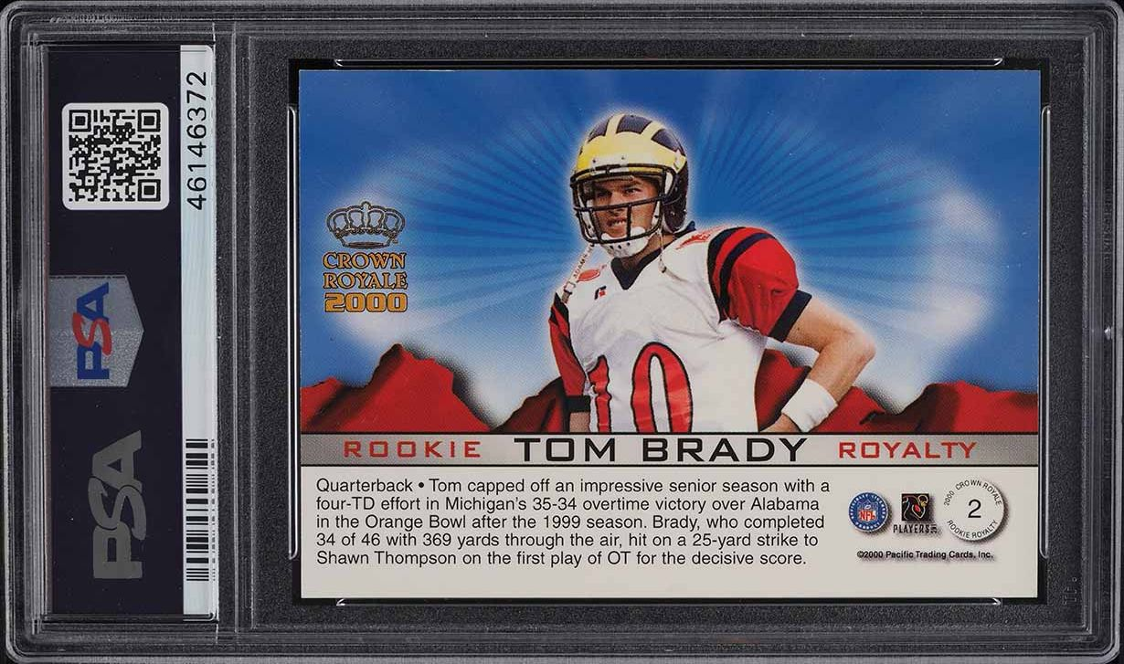 2000 Pacific Crown Royale Royalty Tom Brady ROOKIE RC #2 PSA 8 NM-MT - Image 2