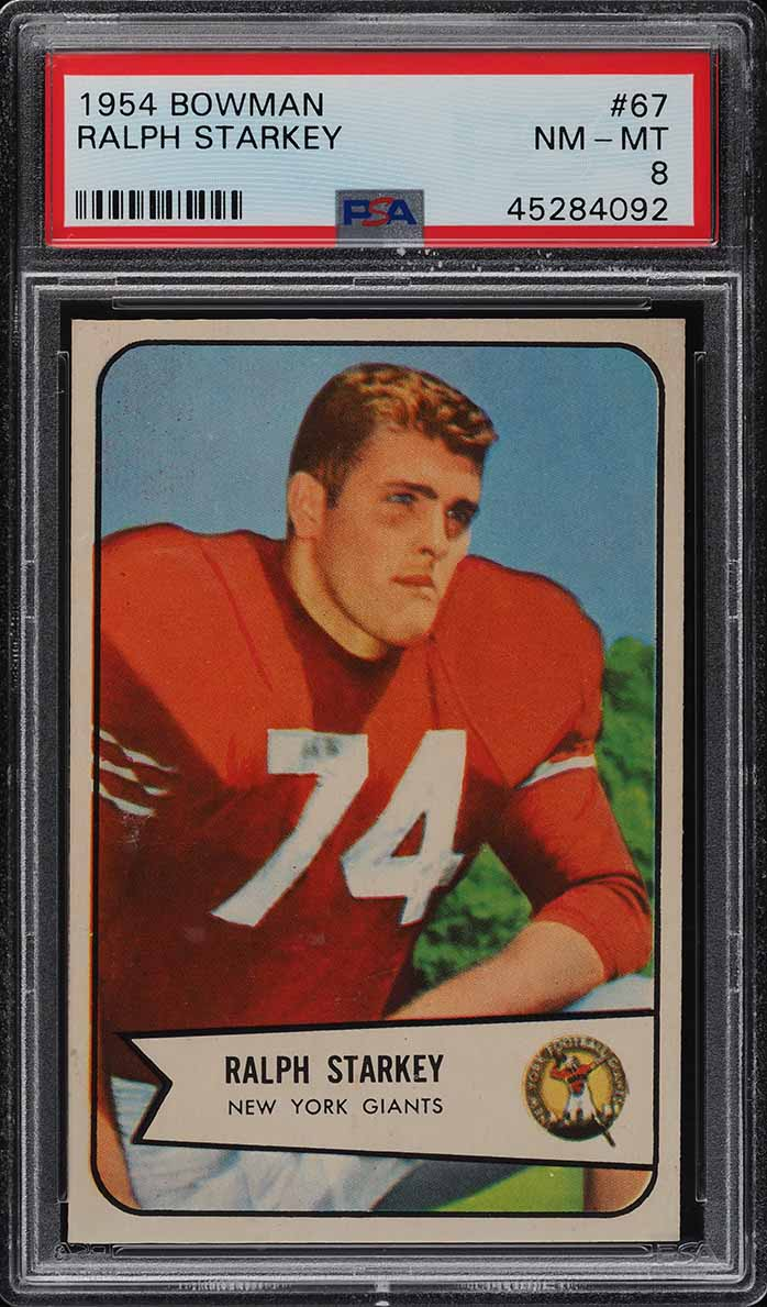 1954 Bowman Football Ralph Starkey #67 PSA 8 NM-MT (PWCC) - Image 1