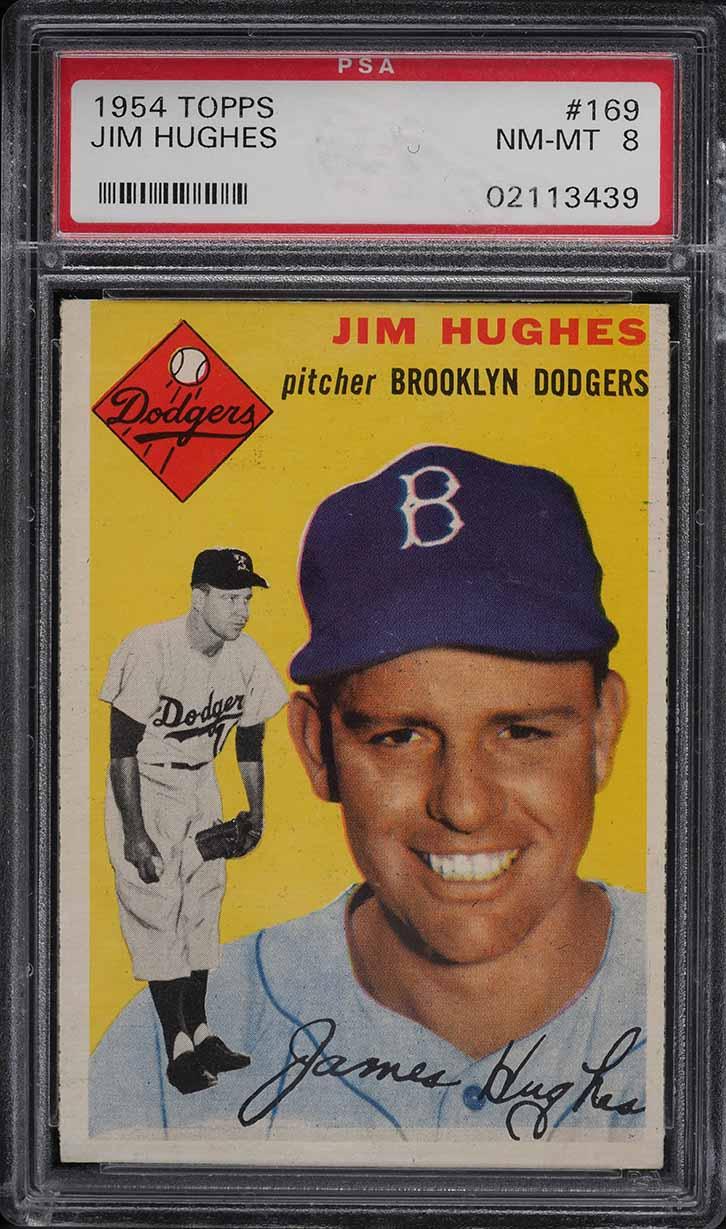 1954 Topps Jim Hughes #169 PSA 8 NM-MT - Image 1